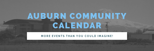 auburn events, auburn community calendar, what to do in auburn wa, things to do in auburn
