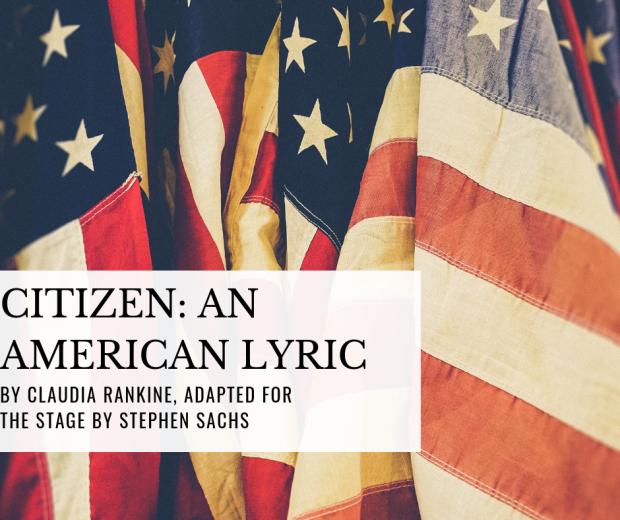 sound theater company, sound theatre company, seattle premiere, center theatre, citizen an american lyric, claudia rankine