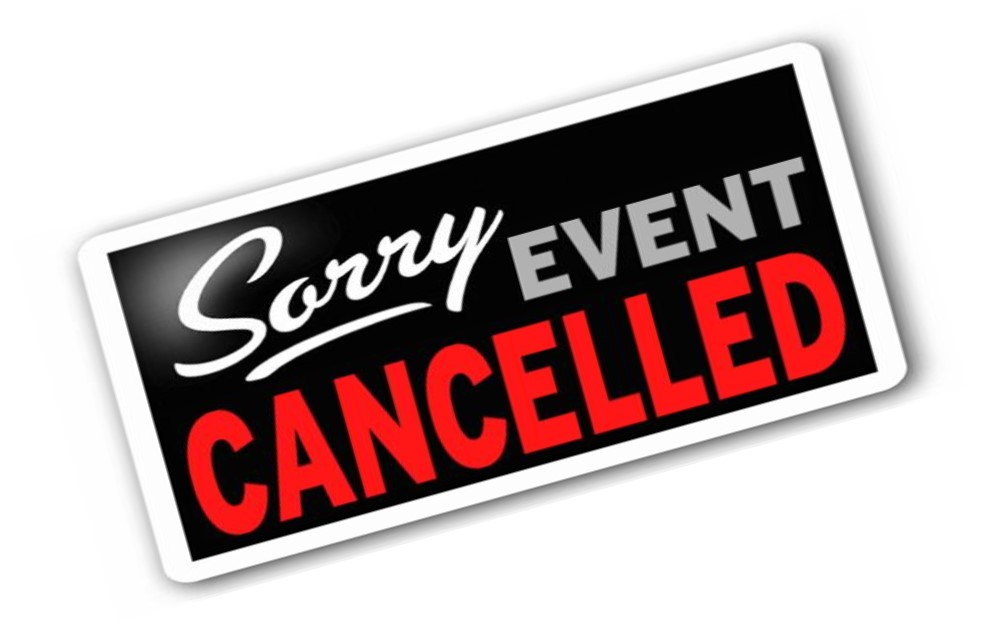 """graphic that says """"sorry event cancelled"""""""