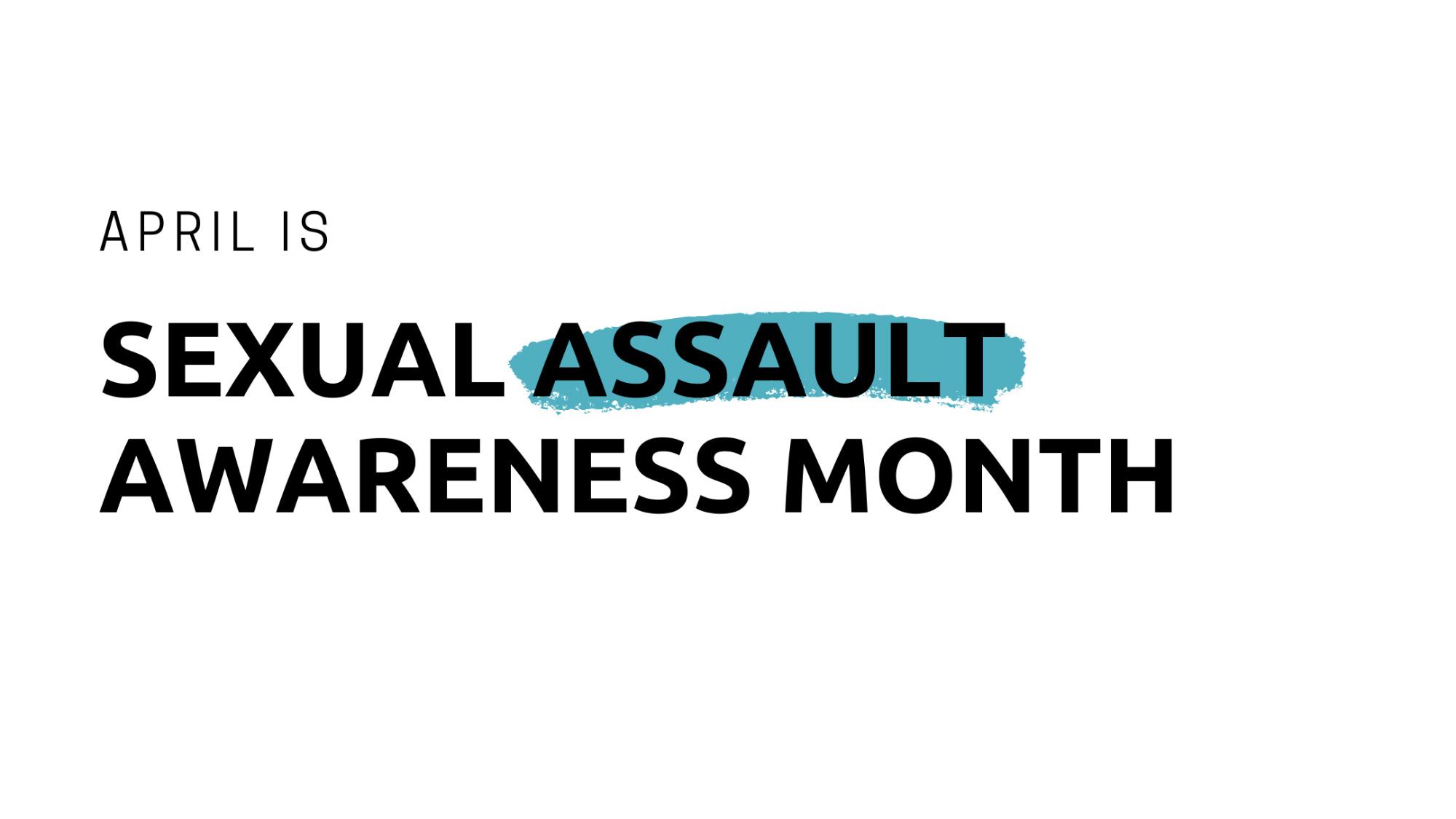 saam, rainn, sexual assault awareness month, sexual assault survivor, #metoo, sexual assault, rape, sexual assault victim,