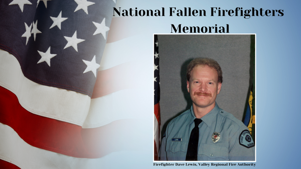 vrfa, valley regional fire authority, national fallen firefighters memorial, dave lewis, valley professional firefighters