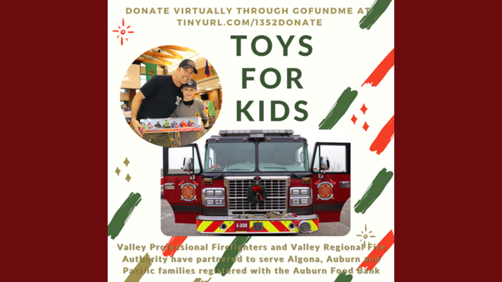toys for kids, auburn food bank, valley professional firefighters, iaff 1352, cory wallace, toy give away, christmas assistance in auburn wa, auburn wa toys for kids, valley regional fire authority, vrfa, auburn kids christmas