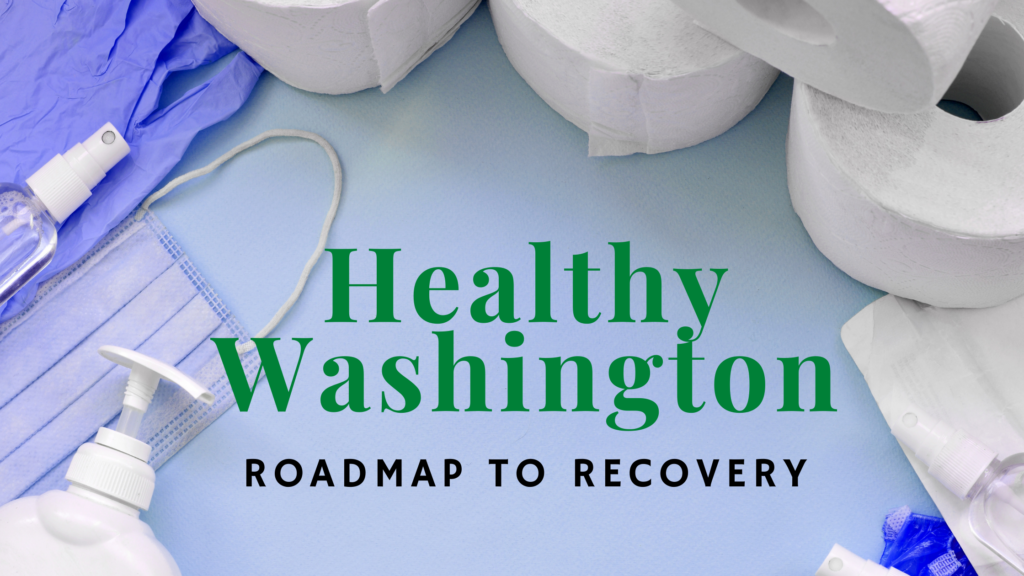 healthy washington, roadmap to recovery, inslee, washington phased reopening, road to recovery map, washington road to recovery, inslee covid-19, covid-19 restrictions, inslee restrictions, covid-19 lockdown