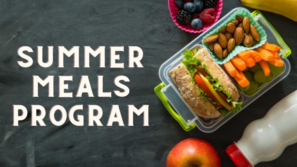 Summer Meals Program, Summer Lunch Program, free lunch program