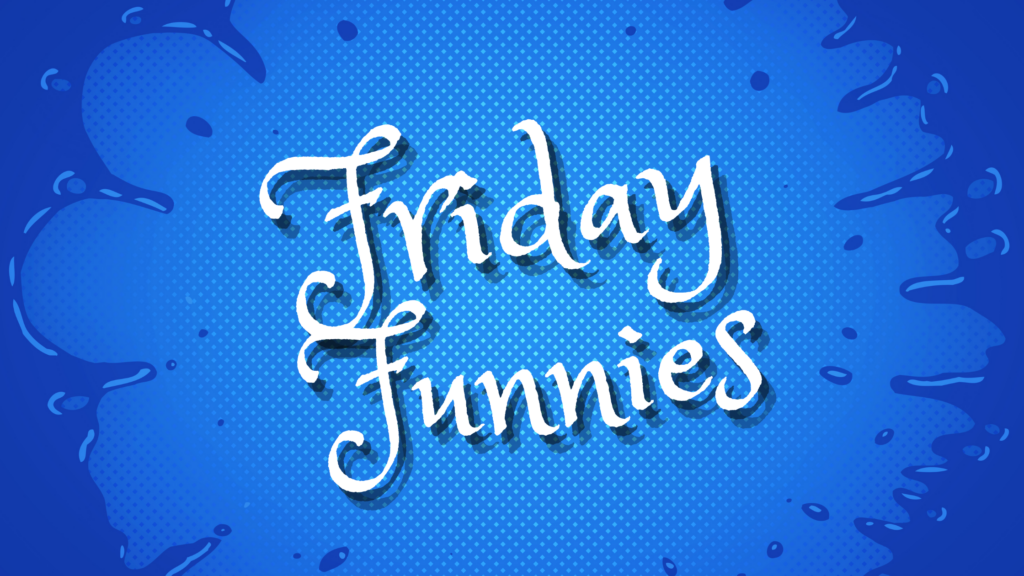 """A blue splatter background with the words """"Friday Funnies"""" written in the center"""