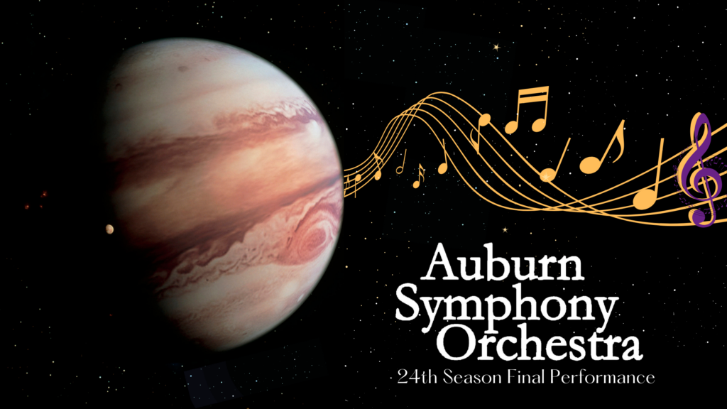 """A wavy line of music streams from the planet jupiter in space. """"Auburn Symphony Orchestra 24th Season Final Performance"""" is printed on the graphic"""