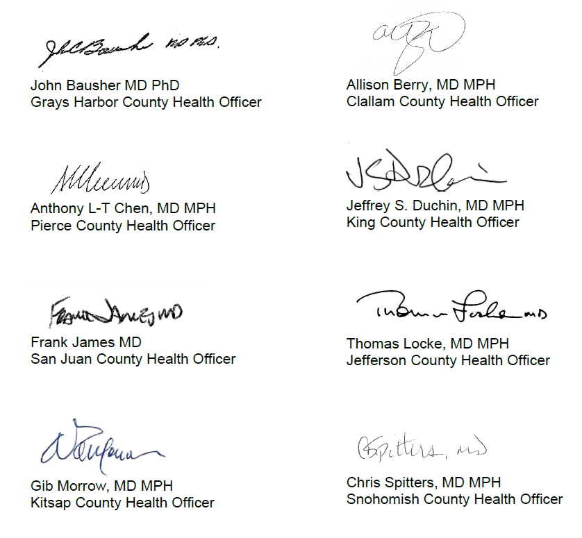 8 signatures and printed names of health officers from Pierce, King, Jefferson, San Juan, Kitsap, Snohomish, Grays Harbor, and Clallam Counties