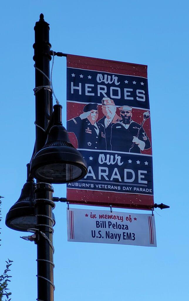 Auburn Veterans Day Tribute Banner for Bill Peloza, in memory of