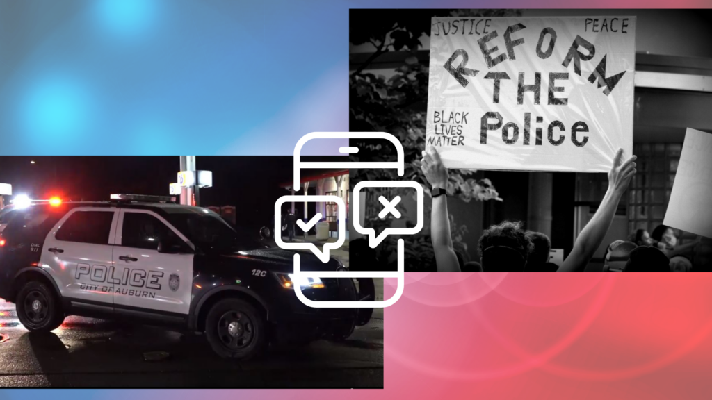 A Graphic with a Reform the Police sign at the Auburn 2020 BLM protest and an Auburn Police unit at a crime scene