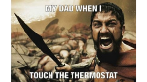 a meme reflecting how dads everywhere are when you touch the thermostat